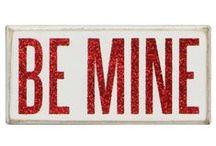 Be Mine / by Rebecca Renfro-Conn