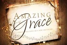 Amazing Grace (How Sweet The Sound) / by Michael Leaming, Ed.D.