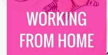 Working From Home / working from home, wahm, mom blog, moms blogging, how to start a blog, how to start a business at home, how to work from home, WAHMS, blogging, how to start a blog and work from home