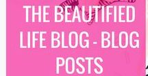 The Beautified Life Blog Posts / The Beautified Life Blog's posts. How to start a blog, growing your blog traffic, social media marketing, digital marketing, WAHM, stay at home mom, work at home mom, beginners guide to blogging, blogging tutorials, how to make money from home for moms, how to start a blog, how to start a money-making blog, how to make money blogging, tutorials for new bloggers