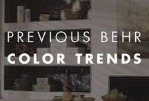 Previous BEHR Color Trends / Featuring BEHR's previous color trends to provide style and color inspiration!