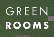 Green Rooms / Green in all its hues to provide inspiration to paint.