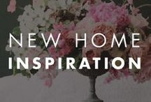 New Home Inspiration / Be inspired to make your first home your dream home!
