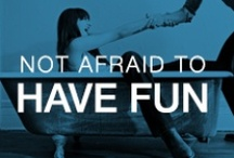 Not Afraid To Have Fun / by Silver Jeans Co.