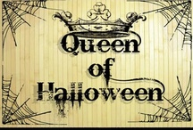 Queen Of Halloween / by Patti Silva Peterson