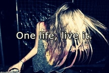 You only live once  / by Savannah Kelley