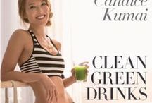 Candice Kumai's Clean Green Drinks / by Candice Kumai