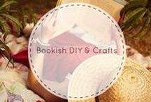 Bookish DIY & Crafts / Create clothing, decor, and more out of books!