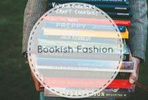 Bookish Fashion / The one who's best dressed, is bookishly dressed...