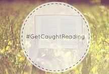 #GetCaughtReading / Famous people read... therefore if you read you'll get famous. Or something like that!