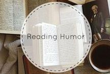 Reading Humor / Sometimes we like to lighten up... we take off our cardigans and tell a bookish joke!