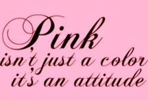Think Pink! / All Beautiful Things Pink / by Mystic Medley