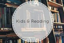 Kids & Reading / Books for children and reading tips for parents!
