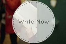 Write Now / Writing tips, publishing hacks, and semi-consistent motivation.
