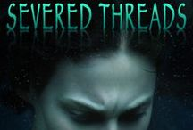 Book 1, Threads Series: Severed Threads / Believing herself responsible for her father's fatal diving accident, Rachel Lyons has withdrawn from the world and assumed a safe position at a foundation office. When called upon by a museum director to assist her former love interest with the recovery of a cursed relic, she has no intention of cooperating – until her brother is kidnapped by a drug-dealing gangster. To save him and gain control over her life, Rachel has no choice but to relive the circumstances that lead to her father's death.