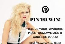 Yumi: Pin to Win AW13 / Tell us your favourite pieces from the AW13 collection and it could be yours! Make sure you follow us on Pinterest first then simply go to www.yumidirect.co.uk and start pinning to your own boards. We'll repin the entries here and a winner will be selected at the end of the month. ps. Remember to tag us at @yumidirect using the hash tag #pintowin so we can see your stylish selections!