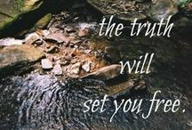 @nd the TRUTH will set you FREE / by Jana Jannsen
