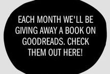 Giveaways / Each month we give away a few of our books on Goodreads! Find the links to enter the contests here!