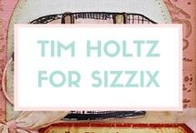 TIM HOLTZ FOR SIZZIX / You've got a style of your own. And so does Tim Holtz®. Check out all his latest and greatest die and embossing folder designs shown below. Just imagine the kinds of things you could create with these designs. Then wonder how you lived without them this long. / by Sizzix