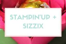 STAMPIN'UP + SIZZIX / by Sizzix