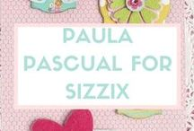 PAULA PASCUAL FOR SIZZIX (UK/EU) / Everyday collecton by Paula Pascual for Sizzix UK.  View the entire collection at http://www.sizzix.co.uk/catalog#facets=exclusive~paula-pascual-everyday. / by Sizzix