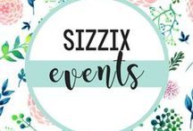 SIZZIX EVENTS / Share our crafty adventures! / by Sizzix