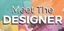 Meet the Designer / Meet our Sizzix designers!