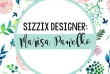 MARISA PAWELKO FOR SIZZIX / Learn more about Marisa and to see her collection, visit our website: http://www.sizzix.com/shop/marisa-pawelko. / by Sizzix