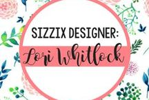 LORI WHITLOCK FOR SIZZIX / This is a magical place to find and share pins of projects made using Sizzix products with design by Lori Whitlock! / by Sizzix