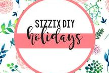 SIZZIX DIY HOLIDAYS / Find fabulous ideas for all your holiday crafts, parties and for your décor! / by Sizzix