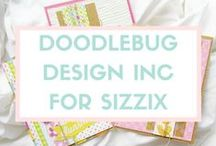 doodlebug design inc for sizzix / Known for their impressive variety of creative products for the scrapbook industry, doodlebug design inc. offers everything from paper and stickers to buttons and ribbons – all custom manufactured and color coordinated to match their whimsical product line. Partnering with Sizzix once again for fresh and fun themes, this adorable array of products expresses all the little joys of life. Discover more about doodlebug design inc. / by Sizzix