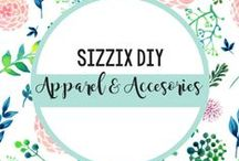 DIY Apparel & Accessories / Here we will share some fun apparel and accessories you can make.  / by Sizzix