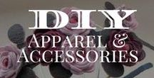 DIY Apparel & Accessories / Here we will share some fun apparel and accessories you can make.