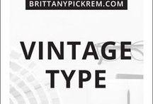 Typography  |  Vintage Type Inspiration