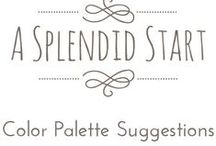 A Splendid Start: Color Palette Suggestions / by Splendidly Curious {A Creative Agency}
