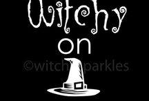Get Witchy / by Jennifer Burnette
