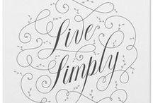 simplicity. / voluntary simplicity, living with enough, elegant design.
