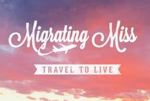 Migrating Miss - Travel Blog / The best pins from the Migrating Miss Travel Blog, specialising in travel through living abroad and expat life.