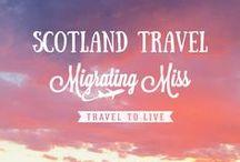Scotland Travel / The Best of Scotland Travel