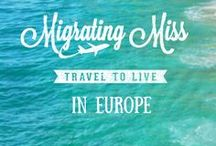 Migrating Miss in Europe