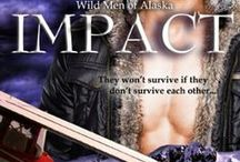 IMPACT - Wild Men of Alaska Series / They won't survive is the don't survive each other...