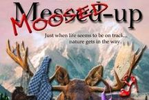 MOOSED-UP - Wild Men of Alaska Series / Stay out of the woods...the men are hungry and the moose are loose... Amazon: http://amzn.to/SlObBb  Audible: http://adbl.co/1FNCzAa  B&N: http://bit.ly/1mSDzYj
