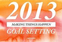 Making Things Happen in 2013