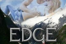 EDGE - Book 1 in the Romance on the Edge Novels / Living on the Edge can be murder...