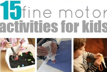 Fine Motor Fun / by Bernadette (Mom to 2 Posh Lil Divas)