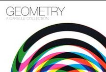 Geometry - A Capsule Collection / by Dan and Emma Eagle - Mr Bigglesworthy