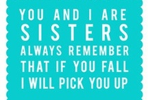 For My Sisters  / by Lisa Jepson