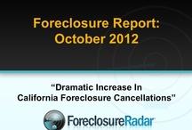 The Foreclosure Report | October 2012  / Dramatic Increase In California Foreclosure Cancellations / by ForeclosureRadar