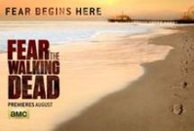 Fear the Walking Dead / All things about the upcoming series Fear the Walking Dead!