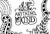 Be Kind. #RandomAOK / Kindness